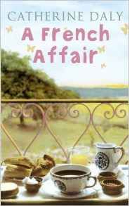 Daly, Catherine / A French Affair