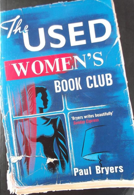 Bryers, Paul / The Used Women's Book Club