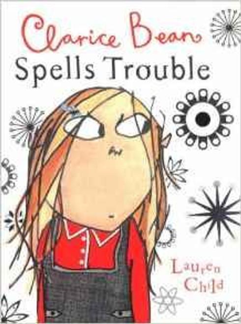 Child, Lauren / Clarice Bean: Spells Trouble