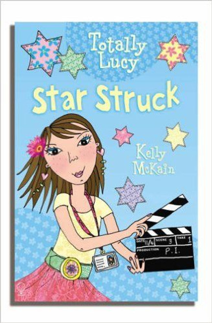 Mckain, Kelly / Star Struck (Totally Lucy)