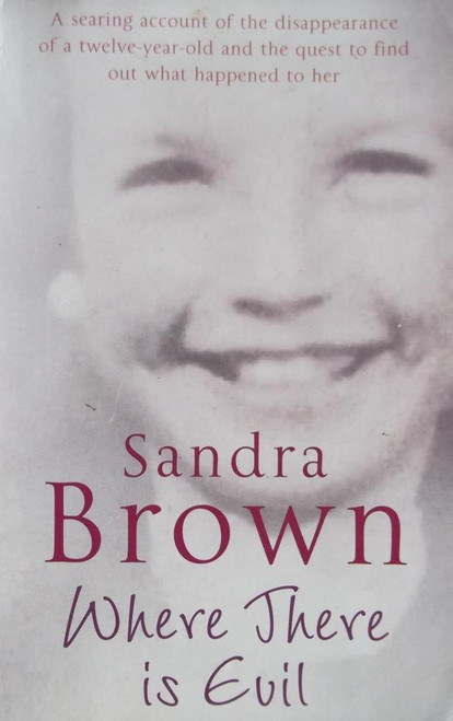 Brown, Sandra / Where There is Evil