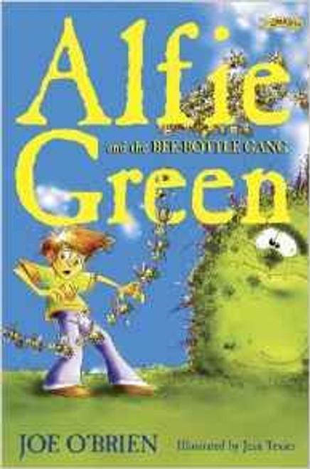 O'Brien, Joe / Alfie Green and the Bee-Bottle Gang