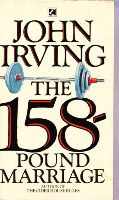 Irving, John / The 158-Pound Marriage