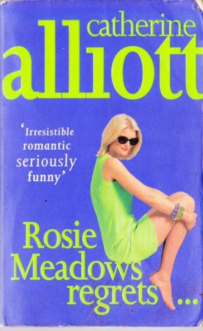 Alliott, Catherine / Rosie Meadows Regrets ...