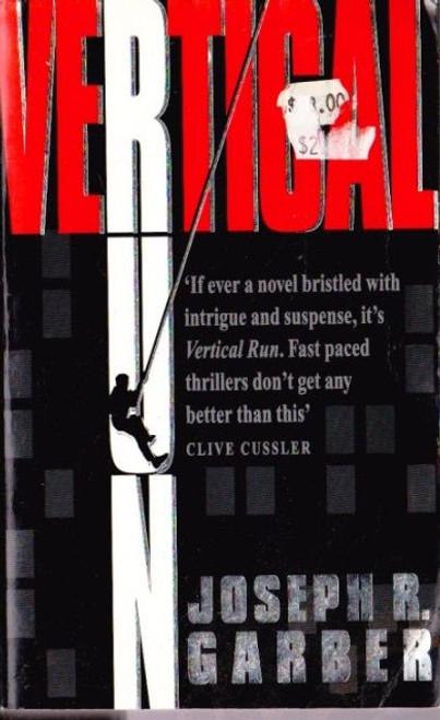 Garbber, Joseph R / Vertical Run