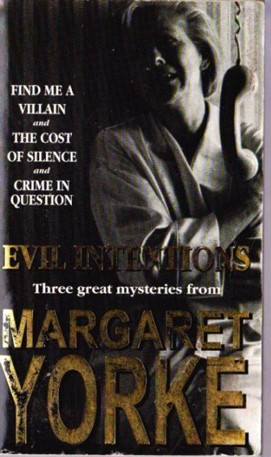 Yorke, Margaret / Evil Intentions (3 in 1)