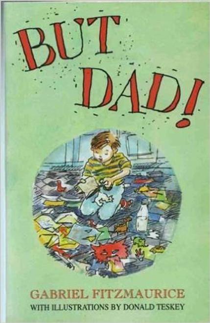 Fitzmaurice, Gabriel / But Dad!