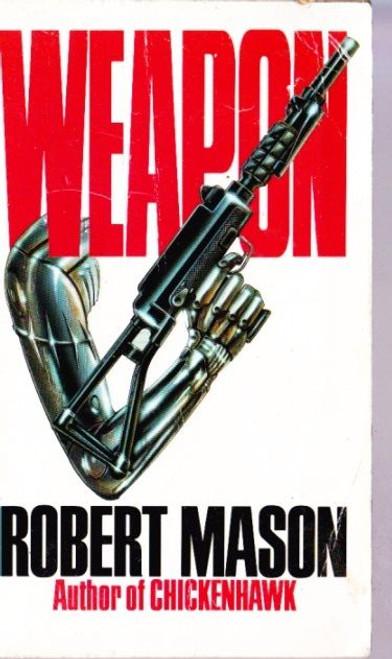 Mason, Robert / Weapon