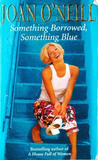O'Neill, Joan / Something Borrowed, Something Blue