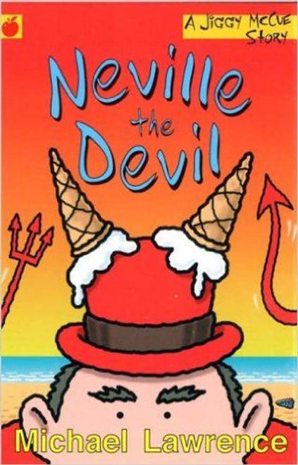 Lawrence, Michael / Neville The Devil