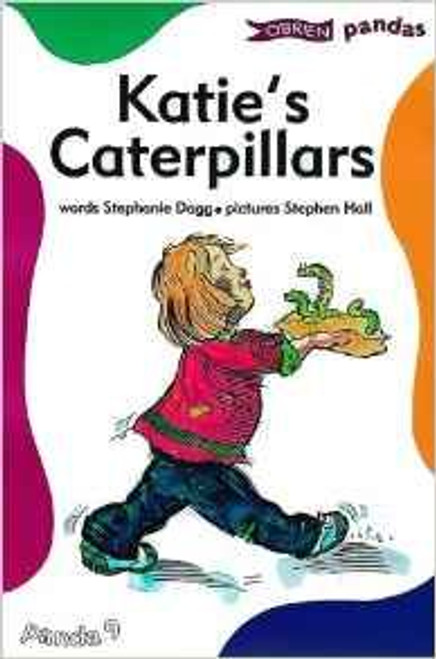 Dagg, Stephanie / Katie's Caterpillars