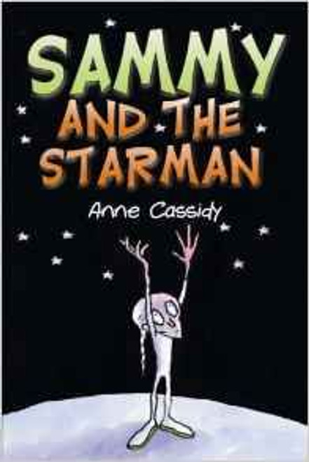 Cassidy, Anne / Sammy and the Starman