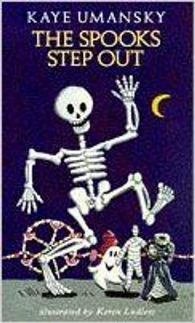 Umansky, Kaye / The Spooks Step Out