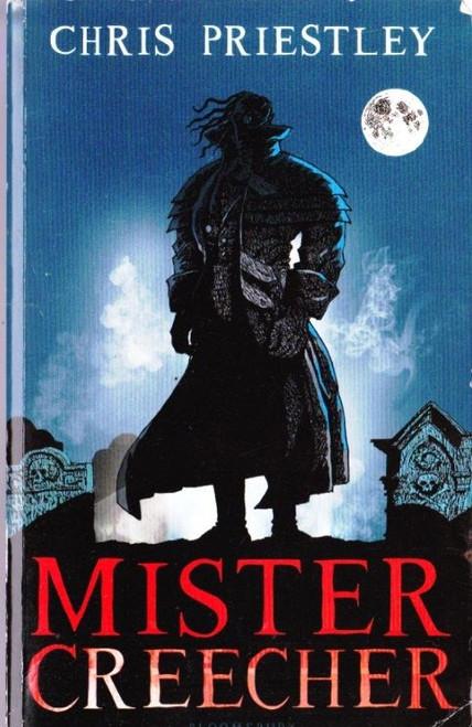 Priestley, Chris / Mister Creecher