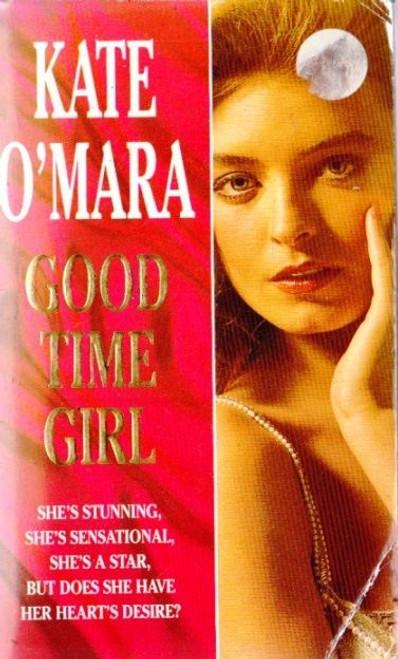 O'Mara, Kate / Good Time Girl