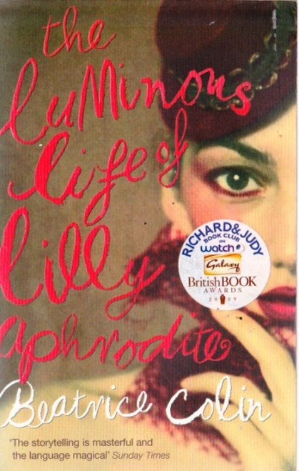 Colin, Beatrice / The Luminous Life of Lilly Aphrodite