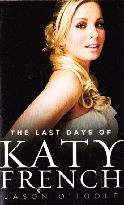 O'Toole, Jason / The Last Days of Katie French