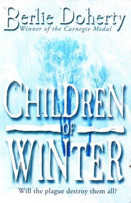Doherty, Berlie / Children of Winter
