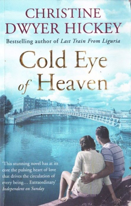 Dwyer, Hickey, Christine / Cold Eye of Heaven