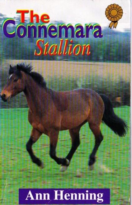 Henning, Ann / The Connemara Stallion
