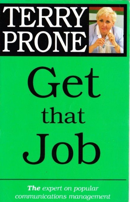 Prone, Terry / Get That Job
