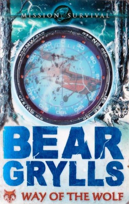 Grylls, Bear / Way of the Wolf