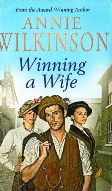 Wilkinson, Annie / Winning a Wife