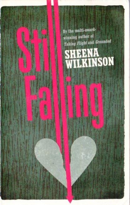 Wilkinson, Sheena / Still Falling