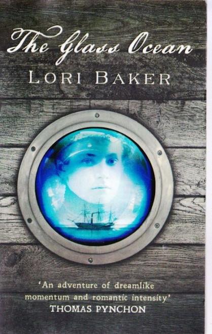 Baker, Lori / The Glass Ocean