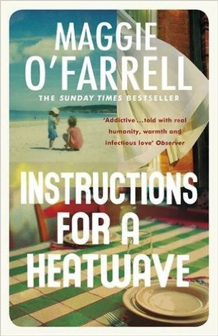 O'Farrell, Maggie / Instructions for a Heatwave