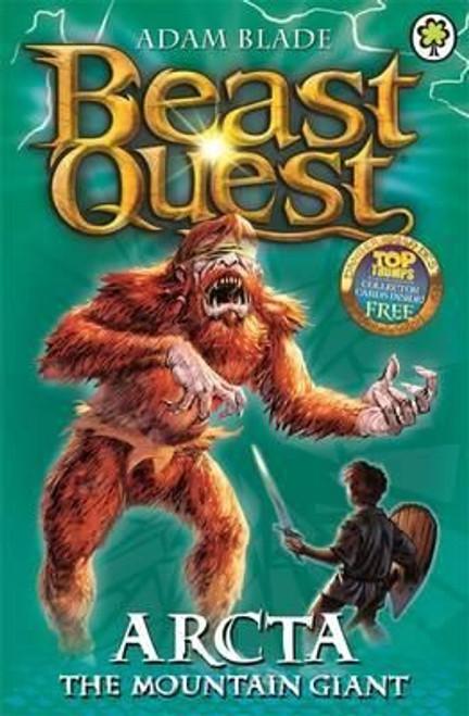 Blade, Adam / Beast Quest: Arcta the Mountain Giant