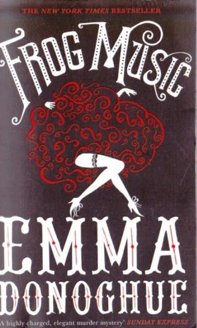 Donoghue, Emma / Frog Music