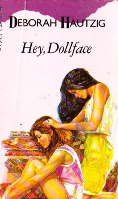 Hautzig, Deborah / Hey, Dollface