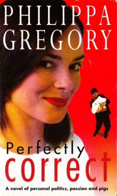 Gregory, Philippa / Perfectly Correct