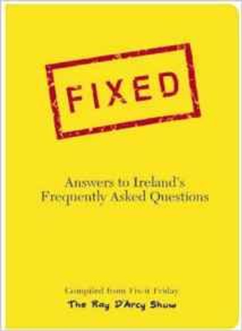 Ray D'Arcy Show - Fixed: Answers to Ireland's Frequently Asked Questions