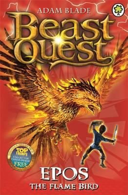 Blade, Adam / Beast Quest: Epos the Flame Bird
