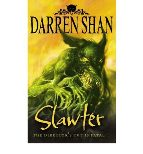 Shan, Darren / Slawter ( Demonata Book 3)