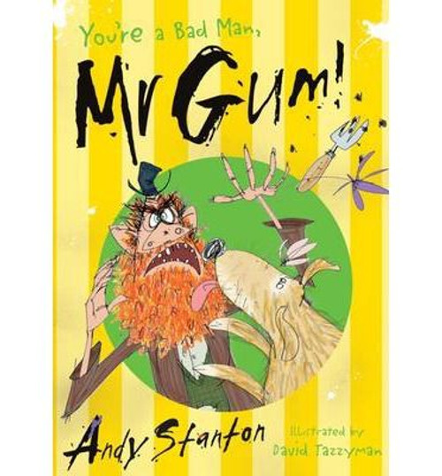 Stanton, Andy / Mr. Gum: You're a Bad Man Mr. Gum!