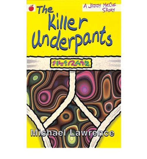 Lawrence, Michael / The Killer Underpants