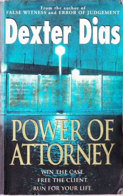 Dias, Dexter / Power of Attorney