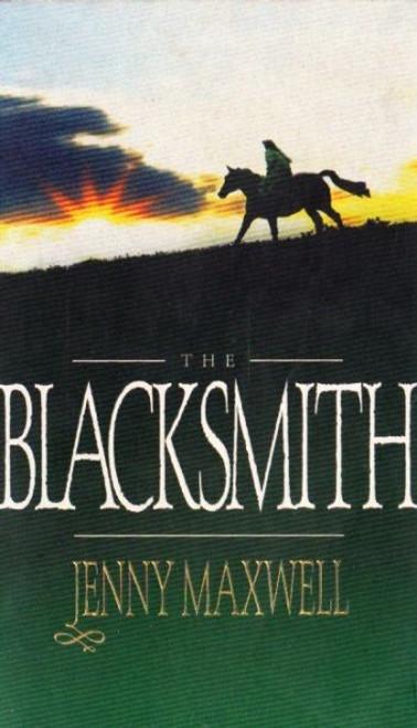 Maxwell, Jenny / The Blacksmith