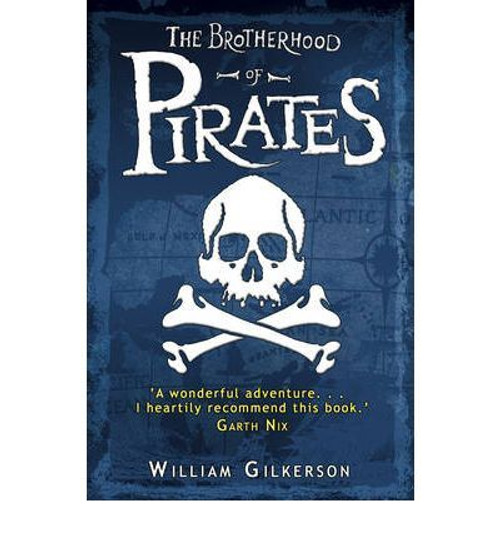 Gilkerson, William / The Brotherhood of Pirates