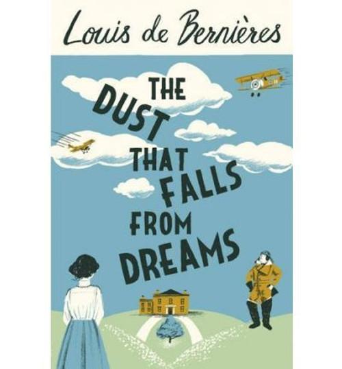 de Bernieres, Louis / The Dust That Falls from Dreams (Large Paperback)