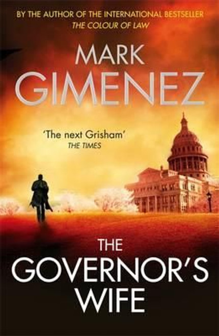 Gimenez, Mark / The Governor's Wife (Large Paperback)