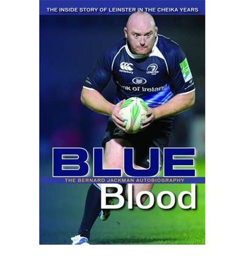 Jackman, Bernard / Blueblood: The Inside Story of Leinster in the Cheika Years (Large Paperback)