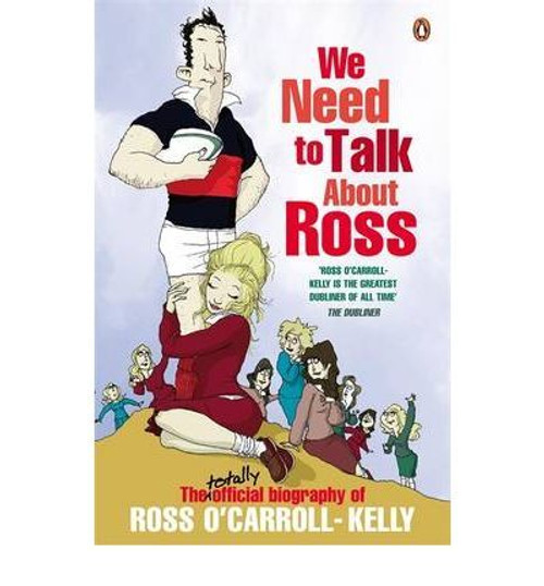 O'Carroll-Kelly, Ross / We Need to Talk About Ross (Large Paperback)