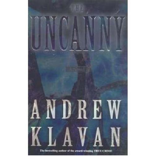 Klavan, Andrew / The Uncanny (Large Paperback)