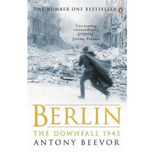 Beevor, Antony / Berlin: The Downfall 1945 (Large Paperback)