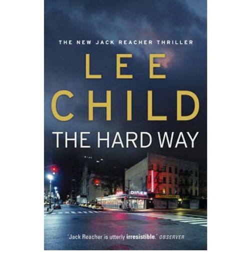 Child, Lee / The Hard Way (Large Paperback)