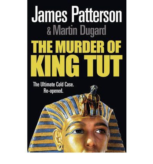 Patterson, James / The Murder of King Tut (Large Paperback)